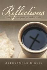 Reflections: Evangelical Messages for the Modern World