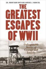 ISBN: 9781493025022 - Greatest Escapes of World War II