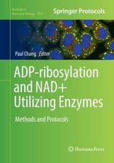 ADP-Ribosylation and NAD+ Utilizing Enzymes