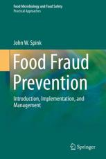 Food Fraud Prevention Practical Approaches