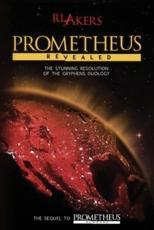 Prometheus Revealed