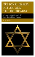 Personal Names, Hitler, and the Holocaust