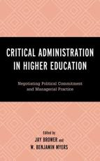 Critical Administration in Higher Education