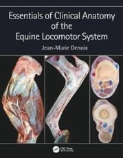 Essentials in Clinical Anatomy of the Equine Locomotor System