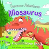 Allosaurus: The Troublesome Tooth