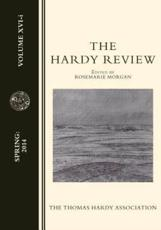 The Hardy Review, XVI-I