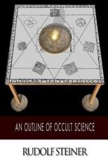 An Outline of Occult Science