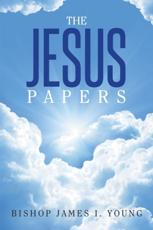 Jesus Papers