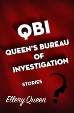 QBI, Queen's Bureau of Investigation