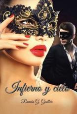 Infierno y Cielo - Ramon G Guillen (author)