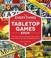 The Everything Tabletop Games Book