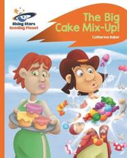The Big Cake Mix-Up!