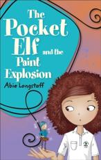 The Pocket Elf and the Paint Explosion