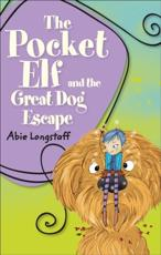 The Pocket Elf and the Great Dog Escape