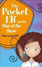 The Pocket Elf and the Star of the Show