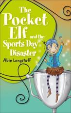 The Pocket Elf and the Sports Day Disaster