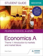 Pearson Edexcel A-Level Economics A. Introduction to Markets and Market Failure