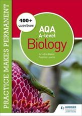 250+ Questions for AQA A-Level Biology