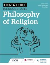 OCR A Level Religious Studies. Philosophy of Religion