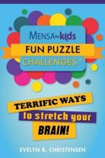 Mensa¬ for Kids: Fun Puzzle Challenges