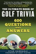The Ultimate Golf Trivia Book