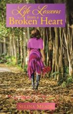 Life Lessons from a Broken Heart
