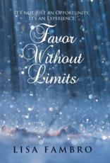 Favor Without Limits: It's Not Just an Opportunity, It's an Experience!
