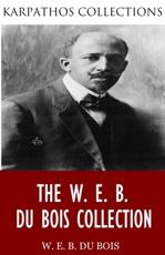 W. E. B. Du Bois Collection