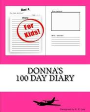 Donna's 100 Day Diary