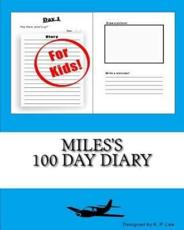 Miles's 100 Day Diary