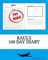 Raul's 100 Day Diary