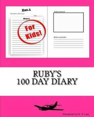 Ruby's 100 Day Diary
