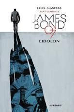 Ian Fleming's James Bond 07 in Eidolon