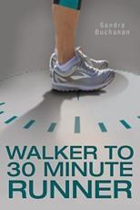 Walker to 30 Minute Runner