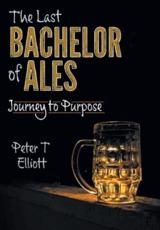 The Last Bachelor of Ales