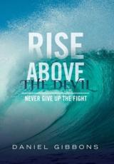 Rise Above The Devil