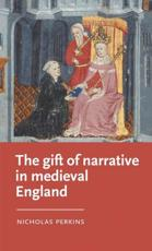 The Gift of Narrative in Medieval England