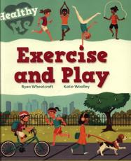 Exercise and Play