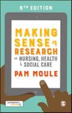Making Sense of Research in Nursing, Health & Social Care
