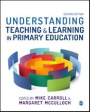 Understanding Teaching & Learning in Primary Education