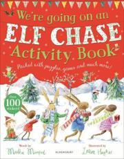 We're Going on an Elf Chase Activity Book - Martha Mumford, Laura Hughes (illustrator)