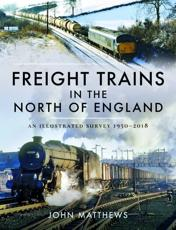 Freight Trains in the North of England