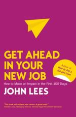 Get Ahead in Your New Job