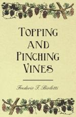 Topping and Pinching Vines