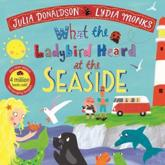 What The Ladybird Heard At the Seaside paperback