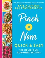 Pinch of Nom Quick & Easy