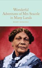 Wonderful Adventures of Mrs Seacole in Many Lands