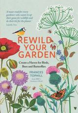 Rewild Your Garden