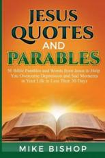 Jesus Quotes and Parables