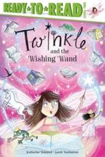 Twinkle and the Wishing Wand